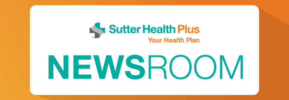 A Message from Sutter Health Plus CEO Brian Fellner